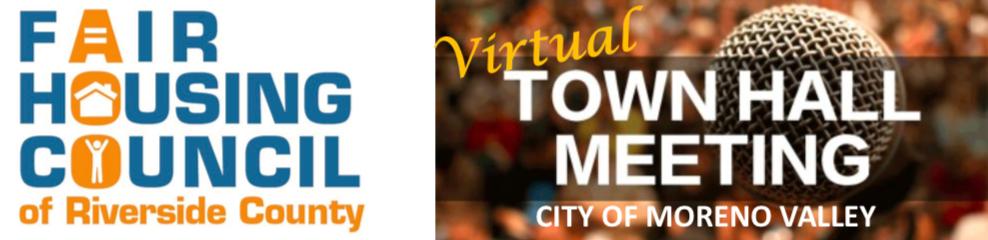 Fair Housing Virtual Town Hall Meeting Moreno Valley